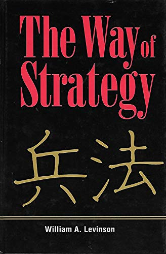 9780873892285: The Way of Strategy
