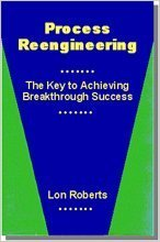 9780873892742: Process Reengineering: The Key to Achieving Breakthrough Success