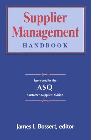Supplier Management Handbook: bossert,james l