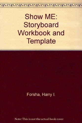 9780873893206: Show Me: Storyboard Workbook and Template
