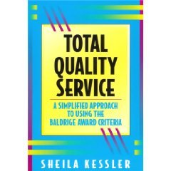 9780873893367: Total Quality Service: A Simplified Approach to Using the Baldridge Award Criteria
