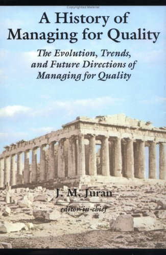 9780873893411: A History of Managing for Quality