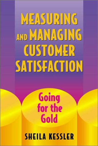 9780873893640: Measuring and Managing Customer Satisfaction: Going for the Gold