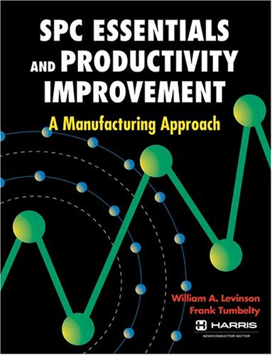 9780873893725: SPC Essentials and Productivity Improvement: A Manufacturing Approach