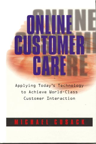 9780873893831: Online Customer Care: Strategies for Call Center Excellence