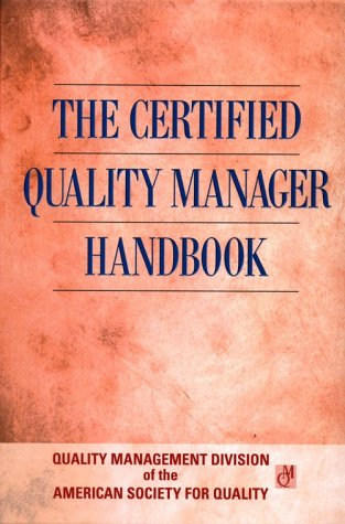9780873893879: The Certified Quality Manager Handbook (Asq)