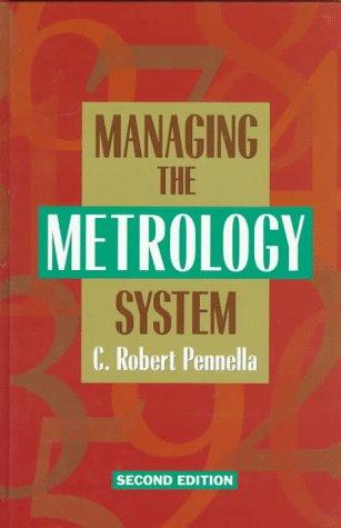 9780873894210: Managing the Metrology System
