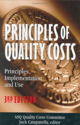 9780873894432: Principles of Quality Costs: Principles, Implementation, and Use