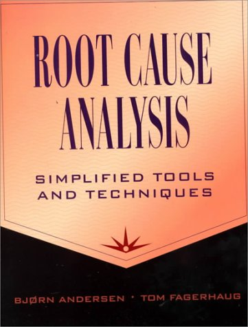 9780873894661: Root Cause Analysis: Simplified Tools and Techniques