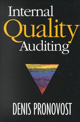 9780873894760: Internal Quality Auditing