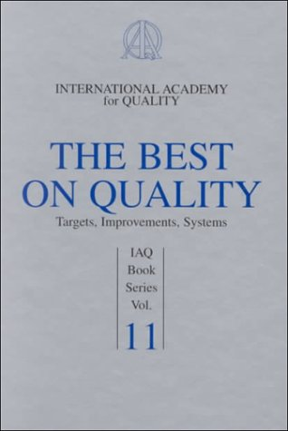 9780873894807: 11: The Best on Quality: International Academy for Quality (Book series of International Academy for Quality)