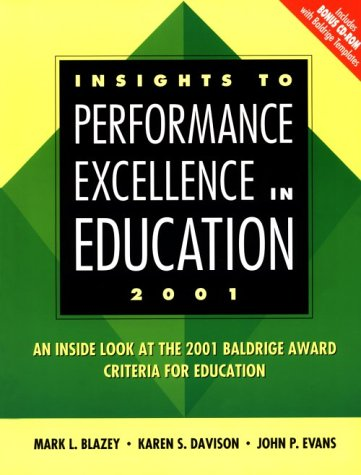 Insights to Performance Excellence in Education 2000: Mark L. Blazey,