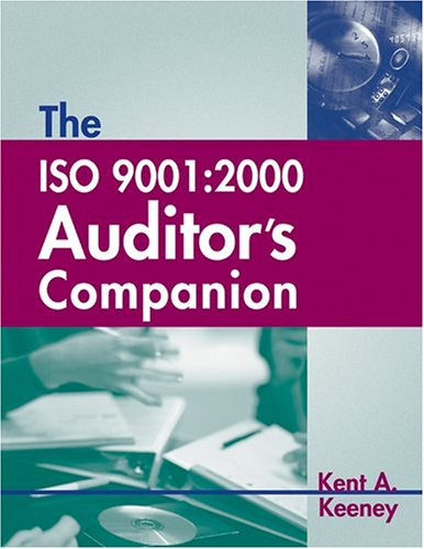 9780873894944: The Iso 9001:2000: Auditor's Companion
