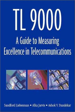 9780873895095: Tl 9000: A Guide to Measuring Excellence in Telecommunications
