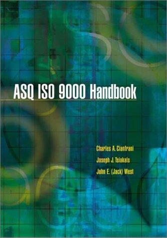 The ASQ ISO 9000:2000 Handbook: Cianfrani, Charles A.,