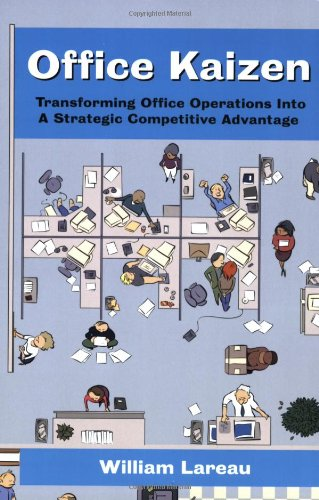 9780873895569: Office Kaizen: Transforming Office Operations into a Strategic Competitive Advantage