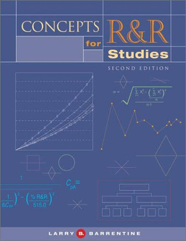 9780873895576: Concepts for R&R Studies