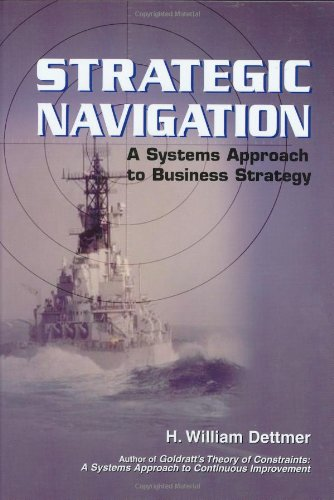 9780873896030: Strategic Navigation: A Systems Approach to Business Strategy