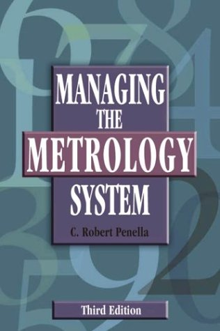 9780873896061: Managing the Metrology System, Third Edition
