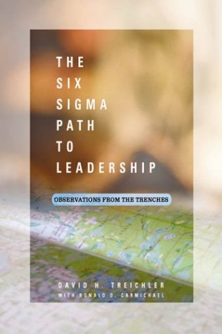 9780873896153: The Six Sigma Path to Leadership: Observations from the Trenches