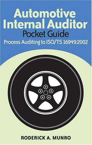 9780873896177: Automotive Internal Auditor Pocket Guide: Process Auditing to Iso/ts 16949:2002