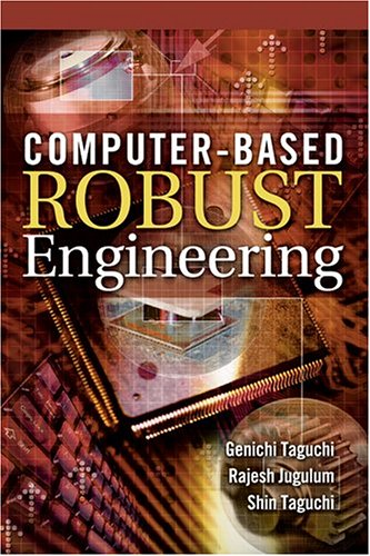 9780873896221: Computer-Based Robust Engineering: Essential For DFSS