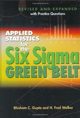 9780873896429: Applied Statistics For The Six Sigma Green Belt