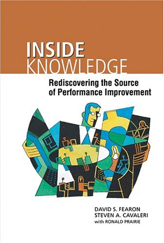 Inside Knowledge: Rediscovering the Source of Performance Improvement