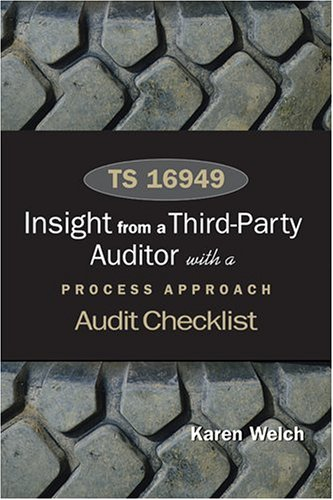 9780873896542: TS 16949: Insights from a Third Party Auditor with a Process Approach Audit Checklist