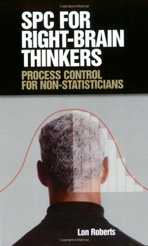 9780873896634: Spc for Right-Brain Thinkers: Process Control for Non-Statisticians