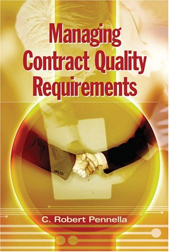 9780873896948: Managing Contract Quality Requirements