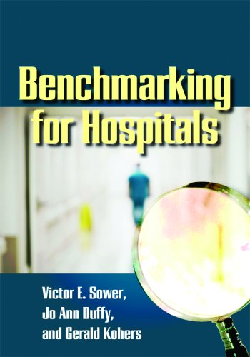 9780873897228: Benchmarking for Hospitals: Achieving Best-in-class Performance Without Having to Reinvent the Wheel
