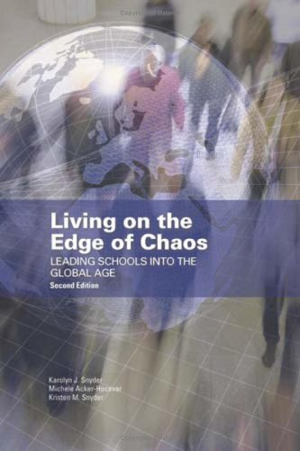 9780873897419: Living on the Edge of Chaos: Leading Schools into the Global Age