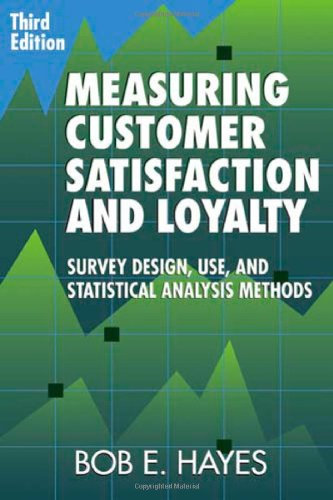 9780873897433: Measuring Customer Satisfaction and Loyalty: Survey Design, Use, and Statistical Analysis Methods