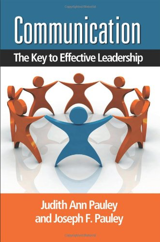 9780873897679: Communication: The Key to Effective Leadership