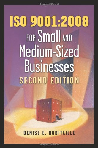 9780873897921: ISO 9001:2008 for Small and Medium-Sized Businesses, Second Edition