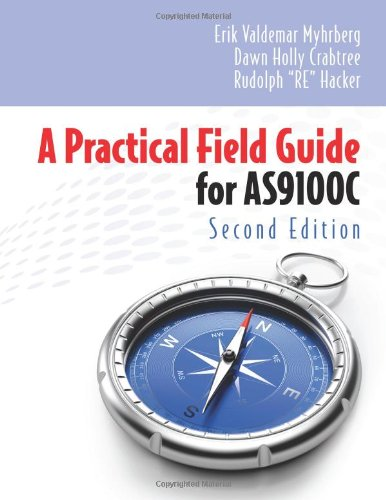 9780873897938: A Practical Field Guide for AS9100C