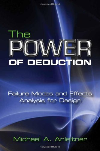 9780873897969: The Power of Deduction: Failure Modes and Effects Analysis for Design