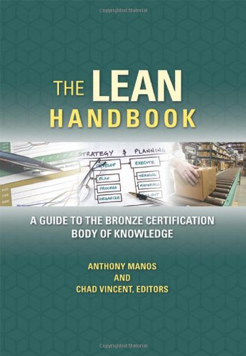 9780873898041: The Lean Handbook: A Guide to the Bronze Certification Body of Knowledge