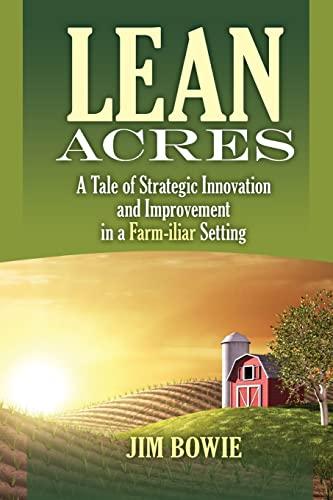 Lean Acres : A Tale of Strategic: Jim Bowie