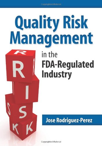 9780873898348: Quality Risk Management in the FDA-Regulated Industry