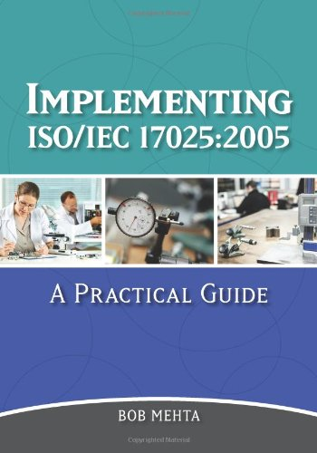 9780873898546: Implementing ISO/IEC 17025:2005: A Practical Guide