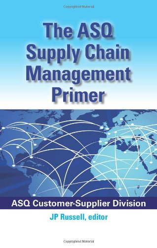 9780873898676: The ASQ Supply Chain Management Primer