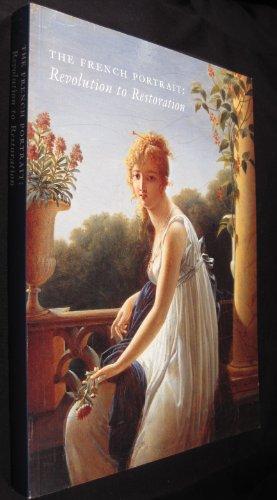9780873910552: The French Portrait: Revolution to Restoration