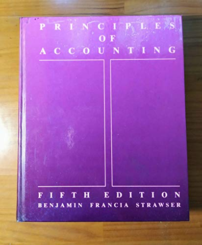 Principles of Accounting (0873930940) by James J. Benjamin; Arthur J. Francia; Robert H. Strawser