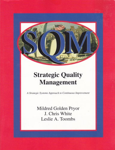 9780873934169: Strategic Quality Management: A Strategic Systems Approach to Continuous Improvement