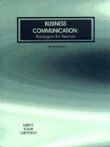 Business Communication: Strategies for Success: Burnett, Mary Joyce; Christensen, Susan; Dollar, ...