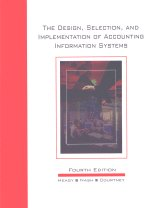 9780873935494: The Design Selection and Implementation of Accounting Information Systems