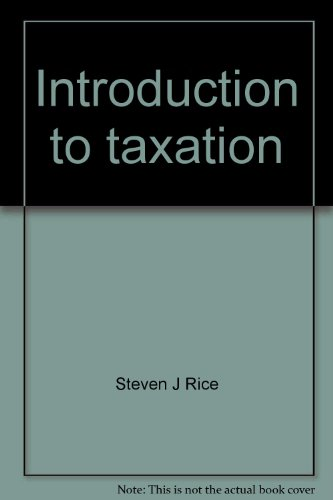 9780873935500: Introduction to taxation: A decision-making approach