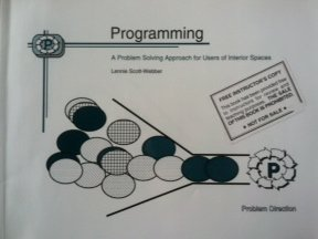 9780873936743: Programming: A Problem Solving Approach for Users of Interior Spaces